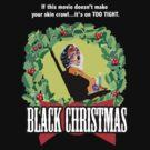 Black Christmas - Original Slasher by Faction