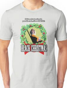 Black Christmas - Original Slasher Unisex T-Shirt