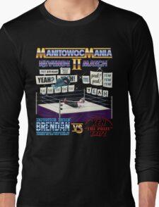 ManitowocMania II: Revenge Match (MAKING A MURDERER) T-Shirt