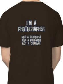 Funny Photographer Shirt Classic T-Shirt