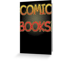 Comic Books T Shirt Greeting Card