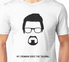 "Gordon Freeman ""My Crowbar Does The Talking"" Unisex T-Shirt"