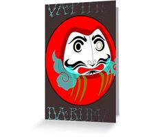 vaping daruma Greeting Card