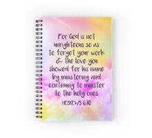 Hebrews 6:10 Spiral Notebook