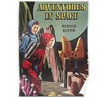 Adventures in space book cover - retrofuturistic Poster