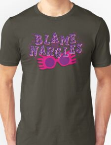 Blame the Nargles Unisex T-Shirt