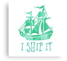 I Ship It Canvas Print