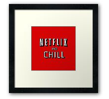 Netflix&Chill Framed Print