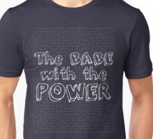 The Babe with the Power Unisex T-Shirt