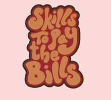 Skills To Pay The Bills! Kids Clothes