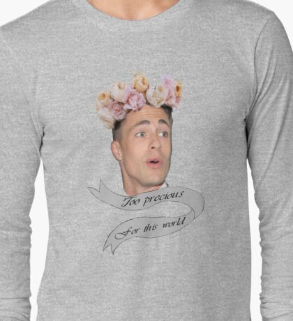 Colton Haynes - Too Precious Long Sleeve T-Shirt
