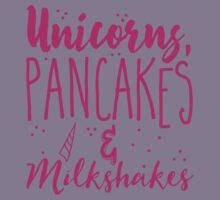 Unicorns pancakes and milkshakes Kids Tee