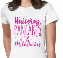 Unicorns pancakes and milkshakes Womens Fitted T-Shirt