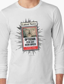 Latest News - Optician Fits Cat With Specs Long Sleeve T-Shirt