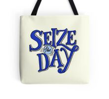 Seize The Day Tote Bag