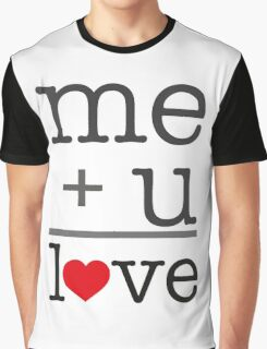 me + u = love V.1.1 Graphic T-Shirt