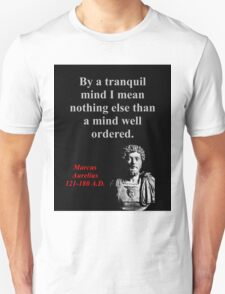 By A Tranquil Mind - Marcus Aurelius T-Shirt