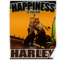 Happiness is found on a Harley Poster