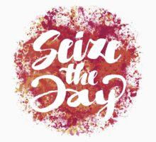 Seize the Day ( Carpe Diem ) - Positive Calligraphy Lettering Design by Sebastian Stadler
