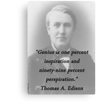 Genius - Thomas Edison Canvas Print