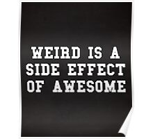 Weird Awesome Funny Quote Poster