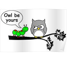 Owl be yours Poster