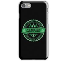 Nothing Better Than Camping iPhone Case/Skin