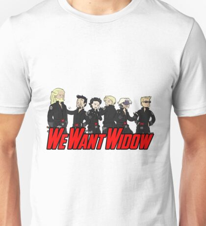 We Want Widow Unisex T-Shirt