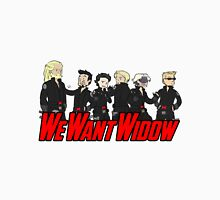 We Want Widow T-Shirt
