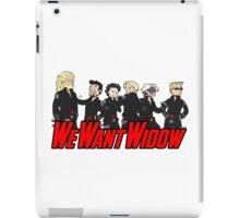 We Want Widow iPad Case/Skin