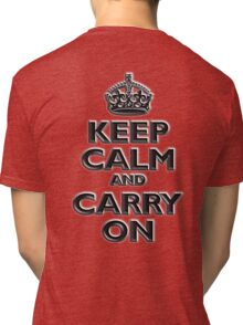 KEEP CALM, Keep Calm & Carry On, British, UK, Britain, Blighty, Chisel on Red Tri-blend T-Shirt