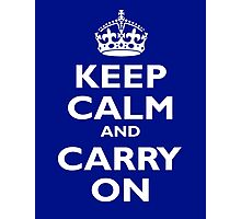 KEEP CALM, Keep Calm & Carry On, Be British! White on Royal Blue Photographic Print