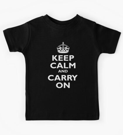 KEEP CALM, Keep Calm & Carry On, Be British! Blighty, UK, United Kingdom, white on black Kids Tee