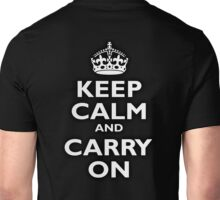 KEEP CALM, Keep Calm & Carry On, Be British! Blighty, UK, United Kingdom, white on black Unisex T-Shirt