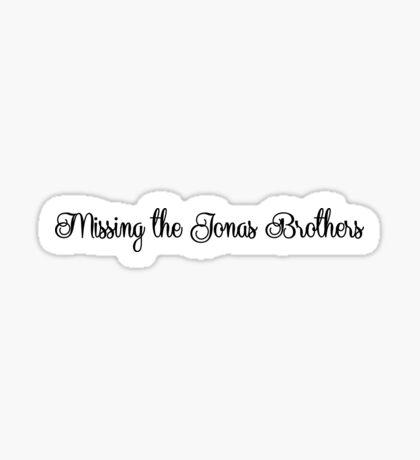 Missing the Jonas Brothers Sticker