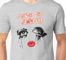remove the makeup Unisex T-Shirt