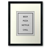 Beer Pizza Netflix Chill Framed Print