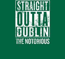 Straight Outta Dublin Unisex T-Shirt
