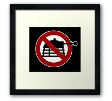No Daleks Framed Print