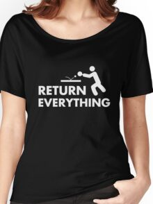 Return everything Women's Relaxed Fit T-Shirt