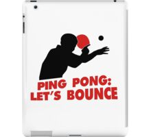 Ping Pong: Let's bounce iPad Case/Skin