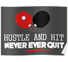 Hustle and hit, never ever quit! Poster