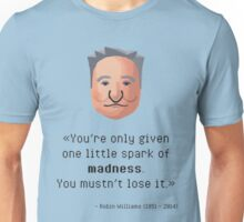 Robin Williams' madness Unisex T-Shirt