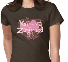 You Give Me The Zoomies! Womens Fitted T-Shirt