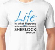 Life is... Unisex T-Shirt