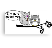 I'm nuts about you Canvas Print
