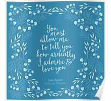 Pride and Prejudice Floral Love Quote Poster