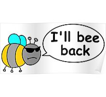 I'll bee back Poster