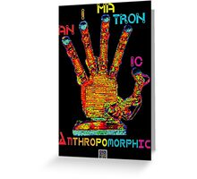 """Animatronic Anthropomorphic""© Greeting Card"
