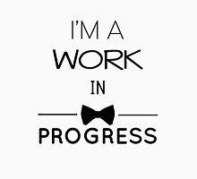 A Work In Progress Unisex T-Shirt